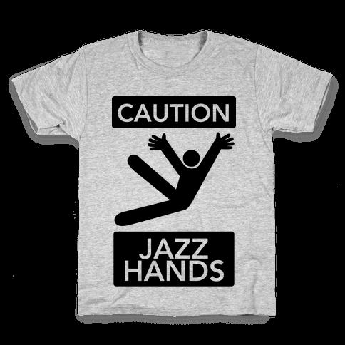 Caution: Jazz Hands Kids T-Shirt