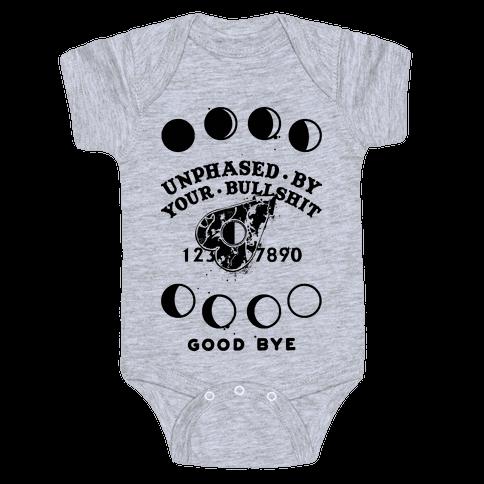 Unphased By Your Bullshit Baby Onesy