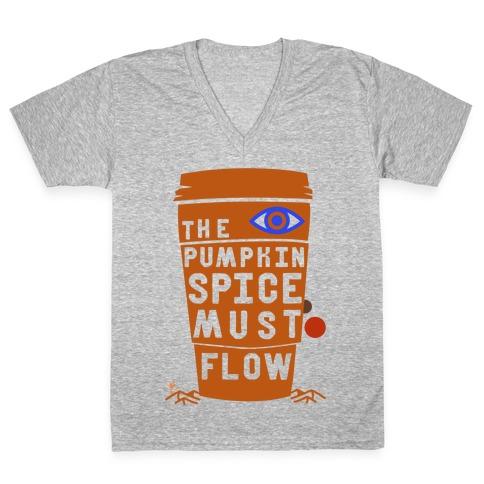 The Pumpkin Spice Must Flow V-Neck Tee Shirt