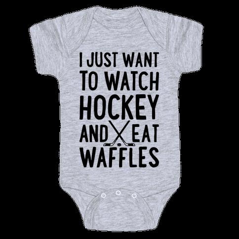 Watch Hockey Eat Waffles Baby Onesy