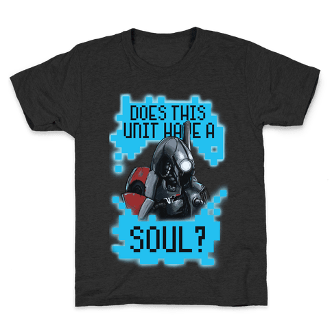 Does This Unit Have a Soul? (Legion) Kids T-Shirt