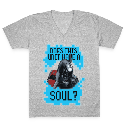 Does This Unit Have a Soul? (Legion) V-Neck Tee Shirt