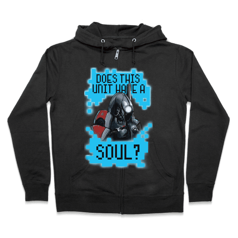 Does This Unit Have a Soul? (Legion) Zip Hoodie