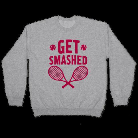 Get Smashed Pullover