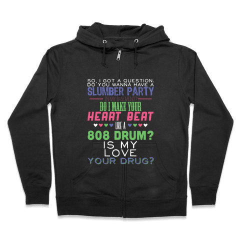 Just a Question Zip Hoodie