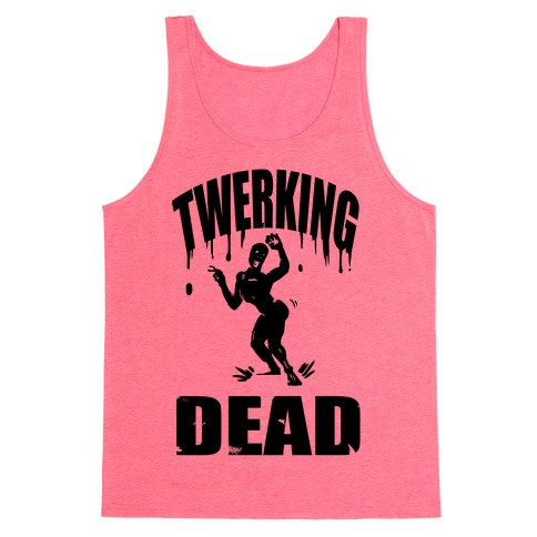 The Twerking Dead Tank Top