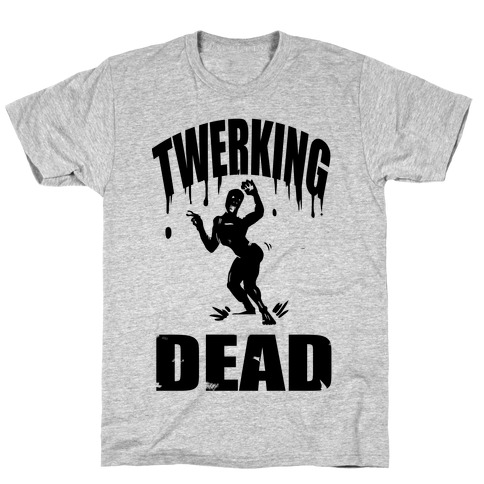 The Twerking Dead Mens/Unisex T-Shirt