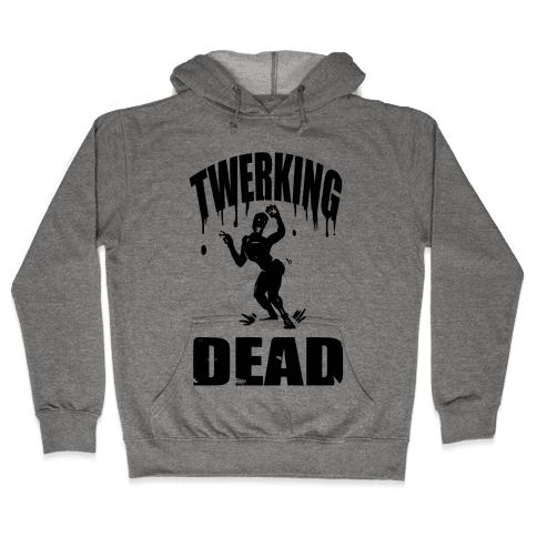 The Twerking Dead Hooded Sweatshirt