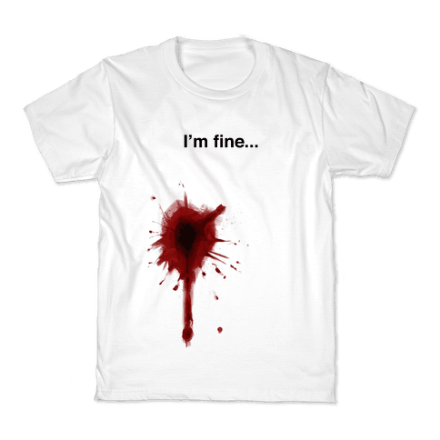I'm Fine... Kids T-Shirt