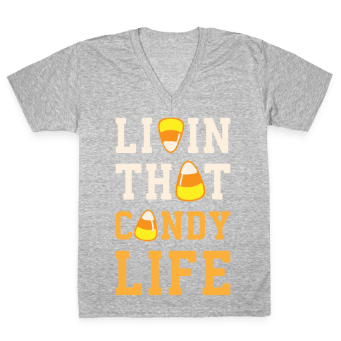 Livin' That Candy Life V-Neck Tee Shirt