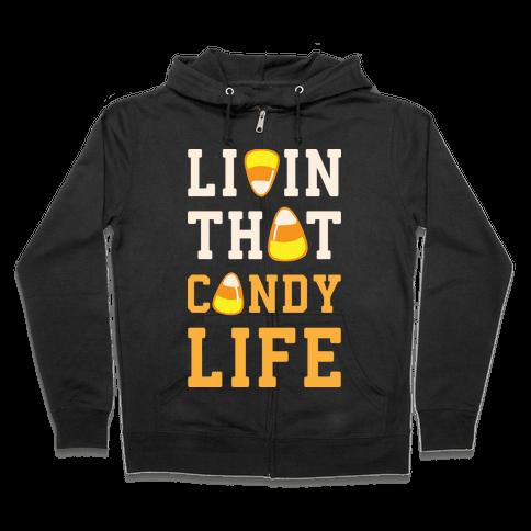 Livin' That Candy Life Zip Hoodie
