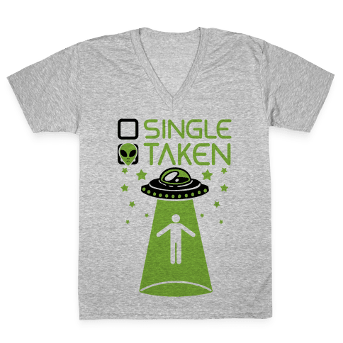 Single, Taken (UFO) V-Neck Tee Shirt