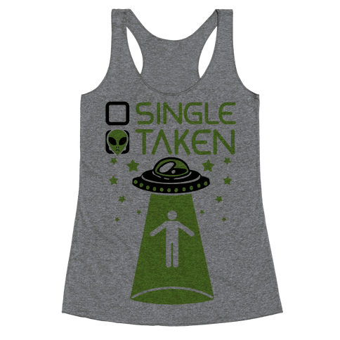 Single, Taken (UFO) Racerback Tank Top
