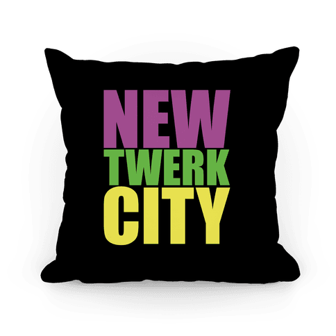 New Twerk City Pillow