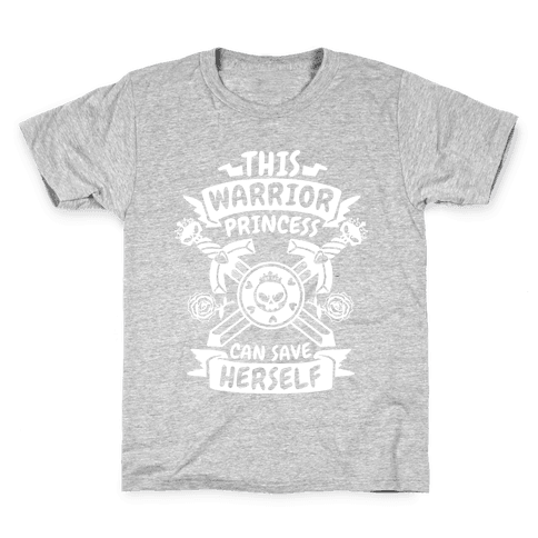 This Warrior Princess Can Save Herself Kids T-Shirt