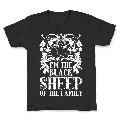 I'm The Black Sheep Of The Family Kids T-Shirt
