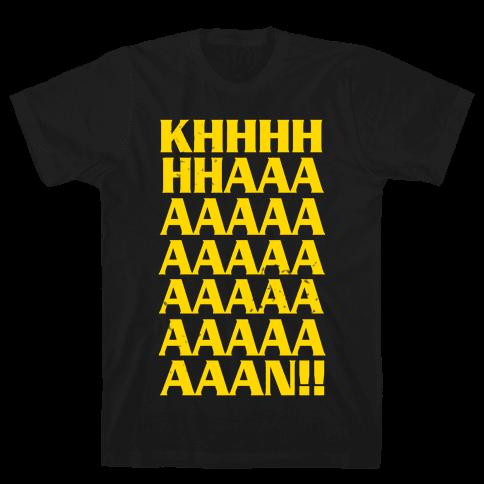 KHAAAAAAAAAAAAN! Mens T-Shirt