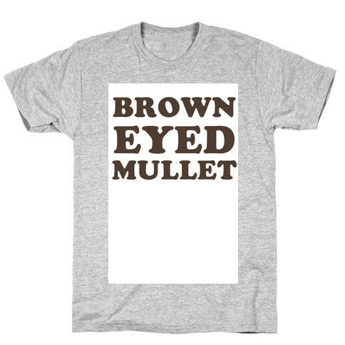 Brown-Eyed Mullet (v-neck) T-Shirt