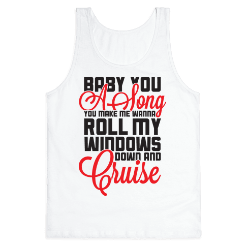 Baby You a Song (tank) Tank Top
