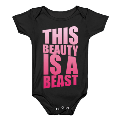 This Beauty is a Beast Baby Onesy
