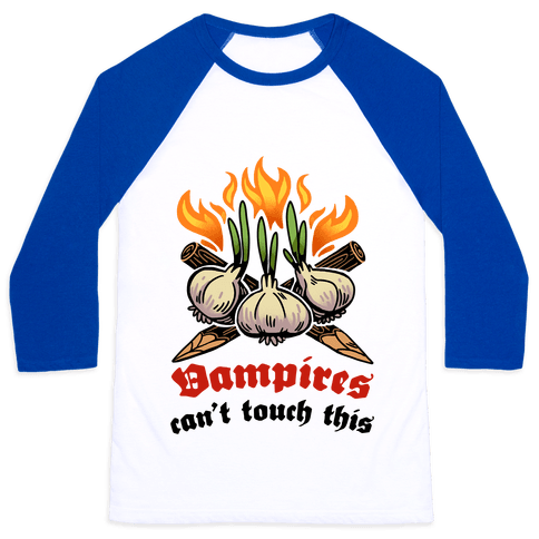 Vampires Can't Touch This Baseball Tee