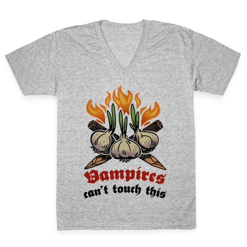 Vampires Can't Touch This V-Neck Tee Shirt