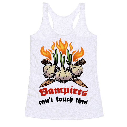 Vampires Can't Touch This Racerback Tank Top