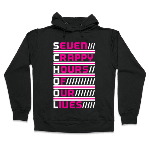 The Meaning of School Hooded Sweatshirt