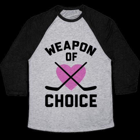Weapon of Choice Baseball Tee