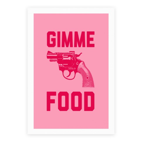 Gimme Food Poster