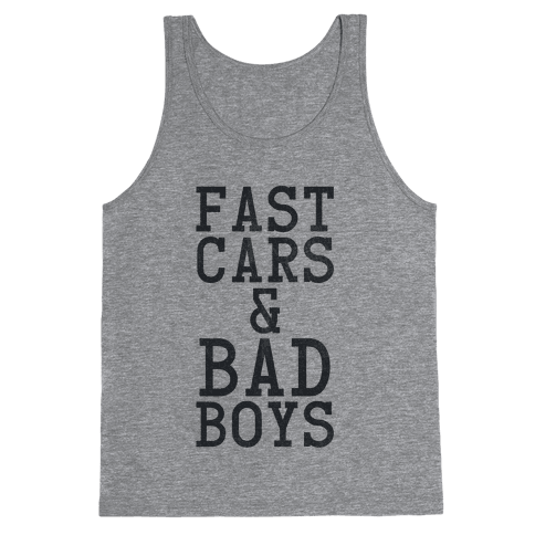 Fast Cars & Bad Boys Tank Top