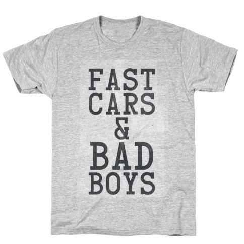 Fast Cars & Bad Boys T-Shirt