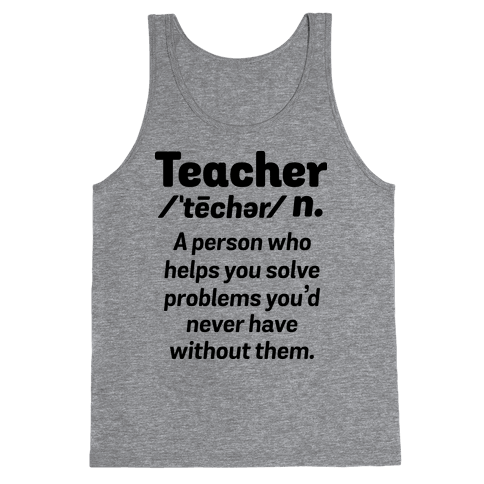Teacher Definition Tank Top