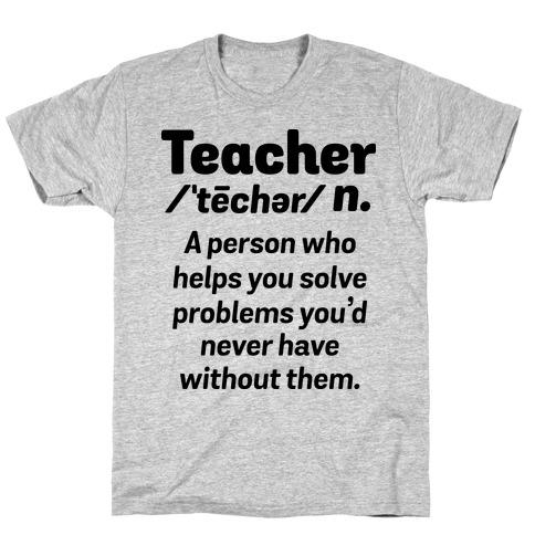 Teacher Definition Mens/Unisex T-Shirt