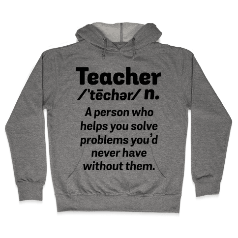 Teacher Definition Hooded Sweatshirt