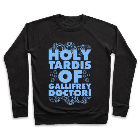 Holy TARDIS of Gallifrey Doctor Pullover