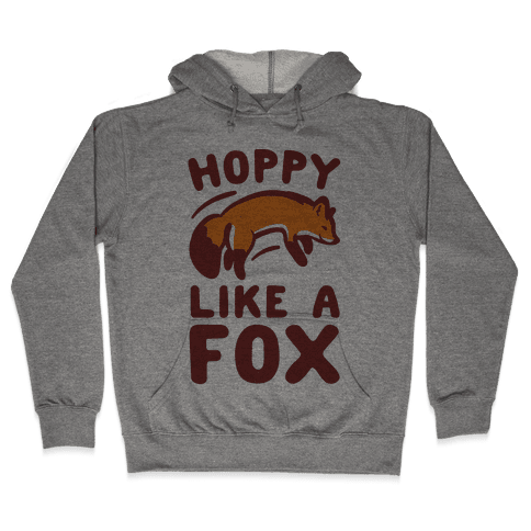 Hoppy Like A Fox Hooded Sweatshirt