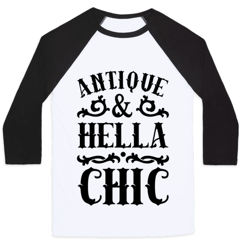 Antique and Hella Chic