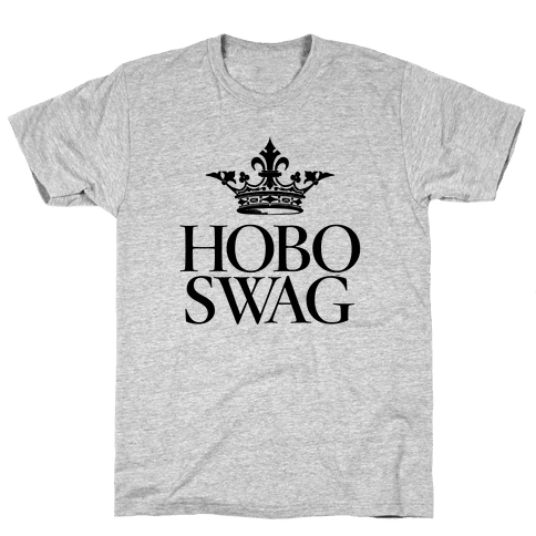 Hobo Swag Mens T-Shirt