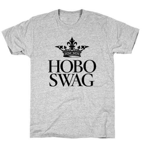Hobo Swag T-Shirt