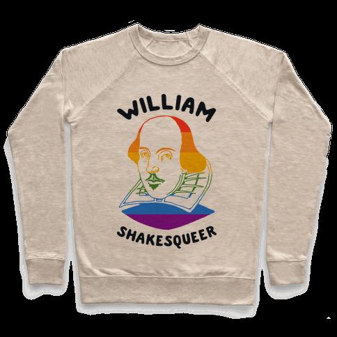 William ShakesQueer Pullover