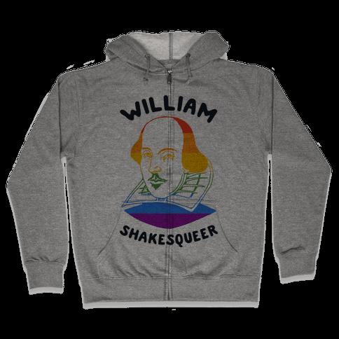 William ShakesQueer Zip Hoodie