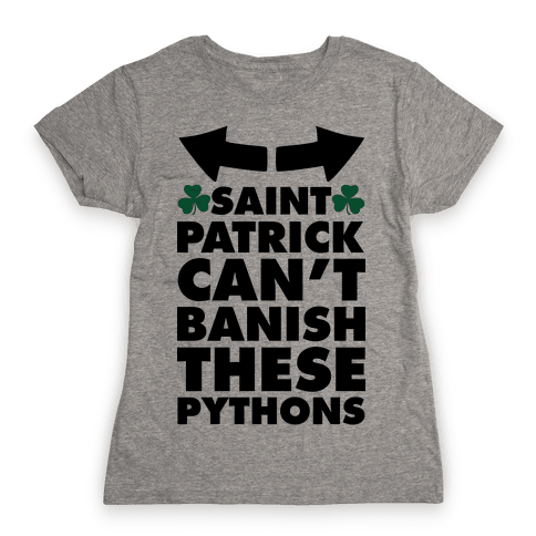 Saint Patrick Can't Banish These Pythons Womens T-Shirt