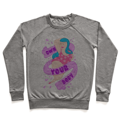 Own Your Body Pullover