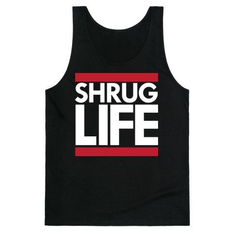 Shrug Life (Black Tank) Tank Top