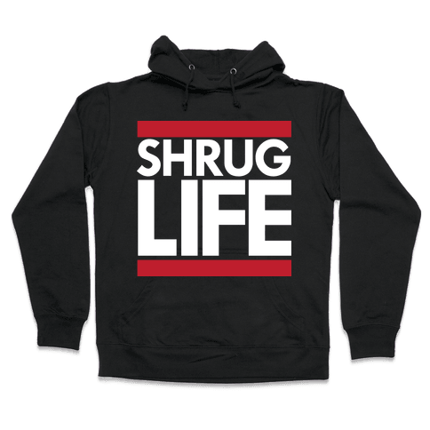 Shrug Life (Black Tank) Hooded Sweatshirt