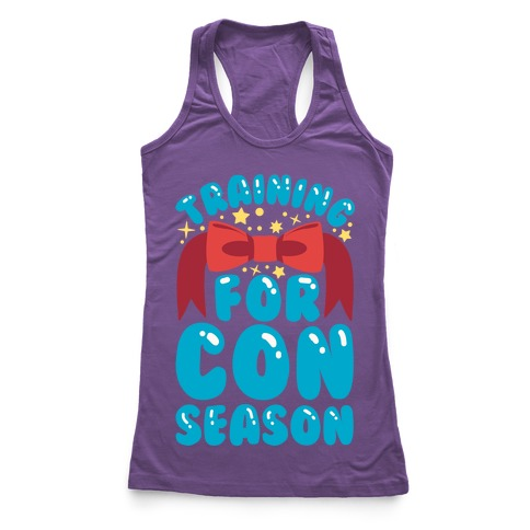Training For Con Season Racerback Tank Top