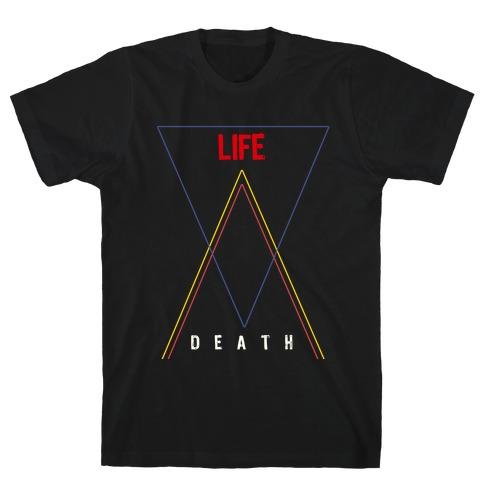 Life Vs Death T-Shirt