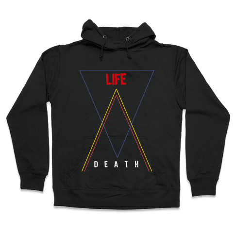 Life Vs Death Hooded Sweatshirt
