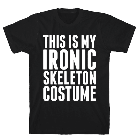 Ironic Skeleton Costume Mens T-Shirt